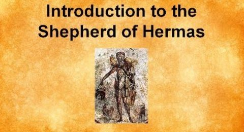 The Shepherd of Hermas – Introduction