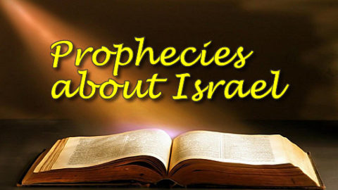 Biblical Prophecies of Israel
