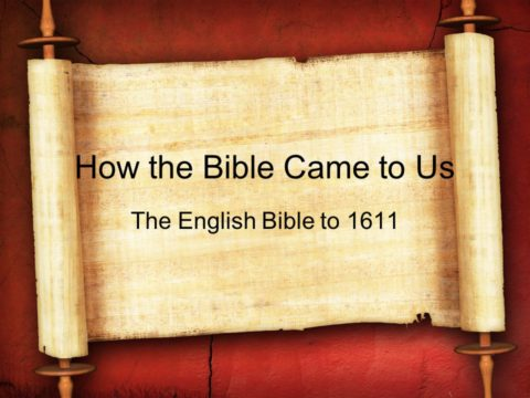 How the English Bible came to us