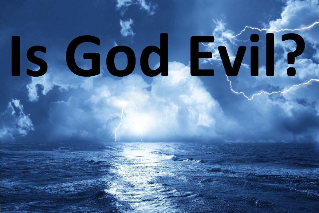 Is God evil