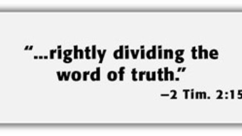 Rightly dividing the Bible