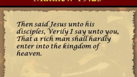 Can a rich man enter Heaven?