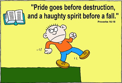 Pride goes before destruction