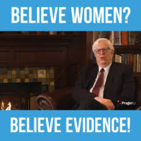 Believe Woman or Believe Evidence?